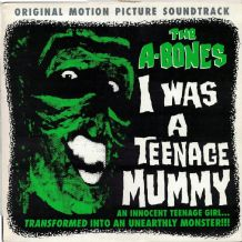 The A-Bones - I was a teenage mummy (U.S. import) - Psychobilly/Garage Rock 1982 EX/EX